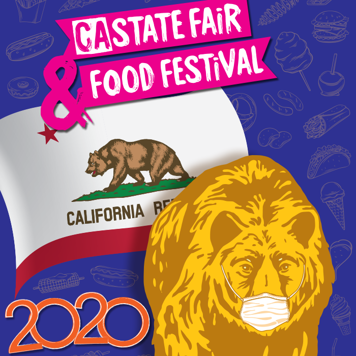 2020 CSF Poster Thumbnail features a golden bear wearing a mask, CA flag, and the text CA State Fair & Food Festival 2020