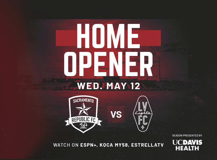 Sacramento Republic FC v Las Vegas Lights FC Home Opener Flyer for Wednesday, May 12
