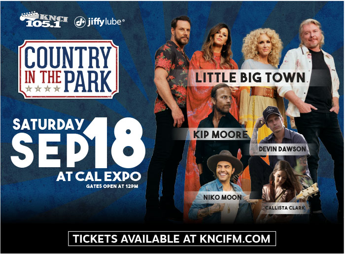 Country in the Park, Saturday, Sept 18 at Cal Expo. Gates open at 12 pm. Little Big Town, Kip Moore, Niko Moon, Devin Dawson, and Callista Clark. $40 general admission, $125 Goldfield's VIP, $125 Coors Light Pit Pass. Tickets available at KNCIFM.com