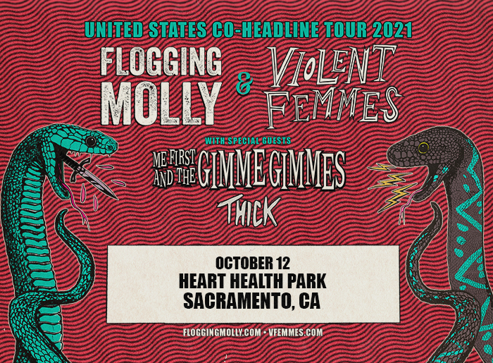 United States Co-Headline Tour 2021: Flogging Molly & Violent Femmes with special guests Me First And The Gimme Gimmes and Thick. October 12 at Heart Health Park in Sacramento, CA