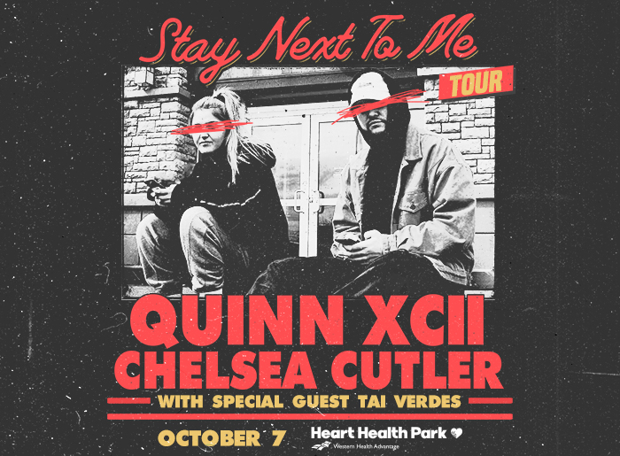 """""""Stay Next to me"""" Tour - Quinn XCII, Chelsea Cutler, with special guest Tai Verdes. Starting August 31, 2021 - Live in concert official tour, 23 cities. For show and ticket info visit staynexttometour.com"""