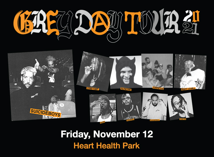 Greyday Tour 2021 featuring $uicideboy&, Chief Keef, slowtai, Turnstile, Night Lovell, Germ, Ramierz, and Shakewell. Friday, November 12 at Heart Health Park