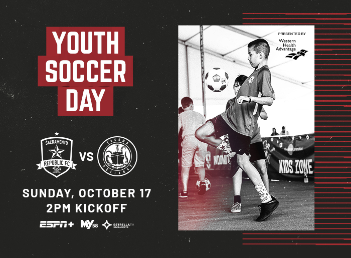 Youth soccer day. Sacramento Republic FC vs Tacoma Defiance. Sunday, October 17. 2 pm kickoff
